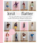 Knit to Flatter by Amy Herzog (Paperback, 2013)