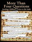 More Than Four Questions: Inviting Children's Voices to the Seder by Sharon Marson (Paperback, 2013)