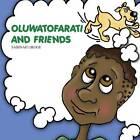 Oluwatofarati and Friends by Sabinah Oroge (Paperback / softback, 2013)