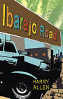 Ibarajo Road by Harry Allen (Paperback, 2012)