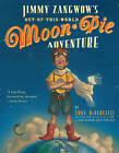 Moon Pie Adventure by Diterlizzi Jimmy Zangwows out (Other book format, 2000)