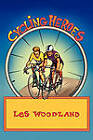 Cycling Heroes: The Golden Years by Les Woodland (Paperback / softback, 2011)