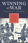 Winning at War: Seven Keys to Military Victory Throughout History by Christian P. Potholm (Hardback, 2010)