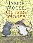 Inside Mouse, Outside Mouse by Lindsay Barrett George (Paperback, 2006)
