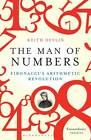 The Man of Numbers: Fibonacci's Arithmetic Revolution by Keith Devlin (Paperback, 2012)