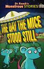 The Monstrous Stories: Day the Mice Stood Still by Paul Harrison (Paperback, 2012)