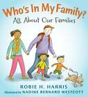 Who's in My Family?: All About Our Families by Robie H. Harris (Hardback, 2012)