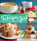 The Recipe Girl Cookbook by Lori Lange (Paperback, 2013)