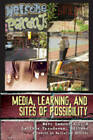 Media, Learning, and Sites of Possibility by Peter Lang Publishing Inc (Hardback, 2007)