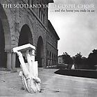 The Scotland Yard Gospel Choir - ...And the Horse You Rode in On (2009)