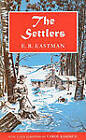The Settlers: A Novel by E. R. Eastman (Paperback, 2011)