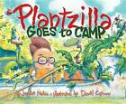 Plantzilla Goes to Camp by Jerdine Nolen (Other book format, 2005)
