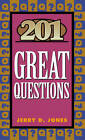 201 Great Questions by Jerry Jones (Paperback / softback)