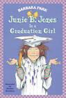 Junie B. Jones is a Graduation Girl by Barbara Park (Paperback, 2001)