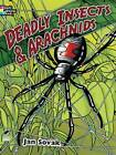 Deadly Insects and Arachnids Coloring Book by Jan Sovak (Paperback, 2013)