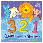 Countdown to Bedtime by Little Tiger Press Group (Novelty book, 2012)