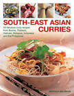 South-East Asian Curries: 50 Fabulous Curry Recipes from Burma, Thailand, Vietnam, Malaysia, Indonesia and the Philippines by Mridula Baljekar (Paperback, 2013)