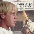 John-Alex Mason - Town and Country (2008)