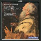 Johann Mattheson - : Der Liebreiche und Geduldige David (2009)