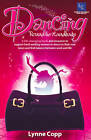 Dancing 'Round the Handbags by Lynne Copp (Paperback, 2012)