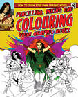Pencilling, Inking and Colouring Your Graphic Novel by Frank Lee (Paperback, 2012)