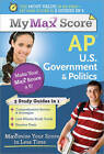 My Max Score AP U.S. Government & Politics  : Maximize Your Score in Less Time by Del Franz (Paperback / softback, 2011)