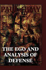 The Ego and Analysis of Defense by Paul Gray (Hardback, 1994)