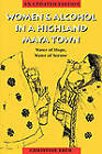 Women and Alcohol in a Highland Maya Town: Water of Hope, Water of Sorrow by Christine Eber (Paperback, 2000)