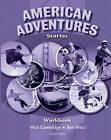 American Adventures Starter: Workbook by Ben Wetz, Mick Gammidge (Paperback, 2007)