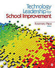 Technology Leadership for School Improvement by Rosemary P. Papa (Paperback, 2010)