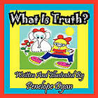 What Is Truth? by Penelope Dyan (Paperback / softback, 2011)