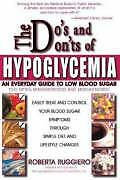 The Do's and Don'ts of Hypoglycemia: An Everyday by Ruggiero, Roberta 088391087X