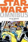 Star Wars Omnibus: v. 1: Wild Space by Alan Moore, Chris Claremont, John Wagner (Paperback, 2013)