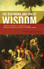 The Beginning and End of Wisdom: Preaching Christ from the First and Last Chapters of Proverbs, Ecclesiastes, and Job by Douglas Sean O'Donnell (Paperback, 2011)