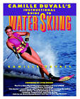 Camille Duvall's Instructional Guide to Water Skiing by Camille Duvall, Nancy Crowell (Paperback, 1992)