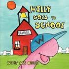Willy Goes to School by Stacey Ann Beitler (Paperback / softback, 2011)
