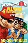 Alvin and the Chipmunks: Chipwrecked: Too Cool for Rules by J. E. Bright (Paperback, 2011)