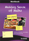 Making Sense of Maths: Fair Shares - Workbook: Fractions, Percentages, Ratio, Decimals and Proportion by Paul Dickinson, Steve Gough, Frank Eade, Stella Dudzic, Susan Hough (Paperback, 2012)