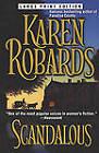 Scandalous by Karen Robards (Paperback, 2001)