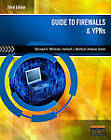 Guide to Firewalls & VPNs by Andrew Green, Herbert J Mattord, Michael E Whitman (Paperback / softback, 2011)