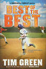 Best of the Best by Tim Green (Hardback, 2011)