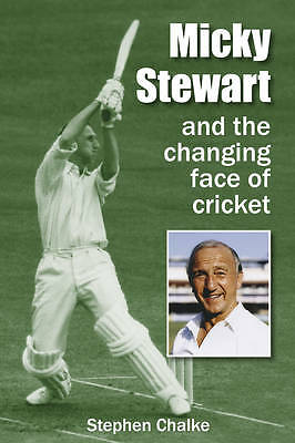 Micky Stewart and the Changing Face of Cricket, Acceptable, Chalke, Stephen, Boo
