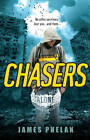 Chasers by James Phelan (Paperback, 2012)