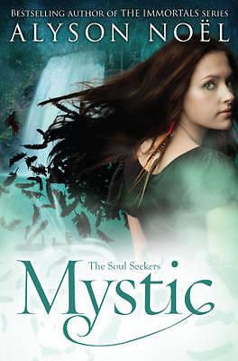 The Soul Seekers: Mystic, Noel, Alyson, New Book