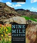 Nine Mile Canyon: The Archaeological History of an American Treasure by Jerry D Spangler (Paperback / softback, 2013)