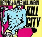 Iggy Pop - Kill City (2010)