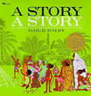 A Story, a Story: An African Tale by Gail E. Haley (Paperback, 1988)