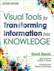 Visual Tools for Transforming Information into Knowledge by David N. Hyerle (Paperback, 2008)