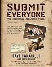 Submit Everyone: The Guerrilla Jiu-Jitsu Files: Classified Field Manual for Becoming a Submission-Focused Fighter by Dave Camarillo (Paperback, 2012)