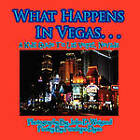 What Happens in Vegas. . .a Kid's Guide to Las Vegas, Nevada by Penelope Dyan (Paperback / softback, 2010)